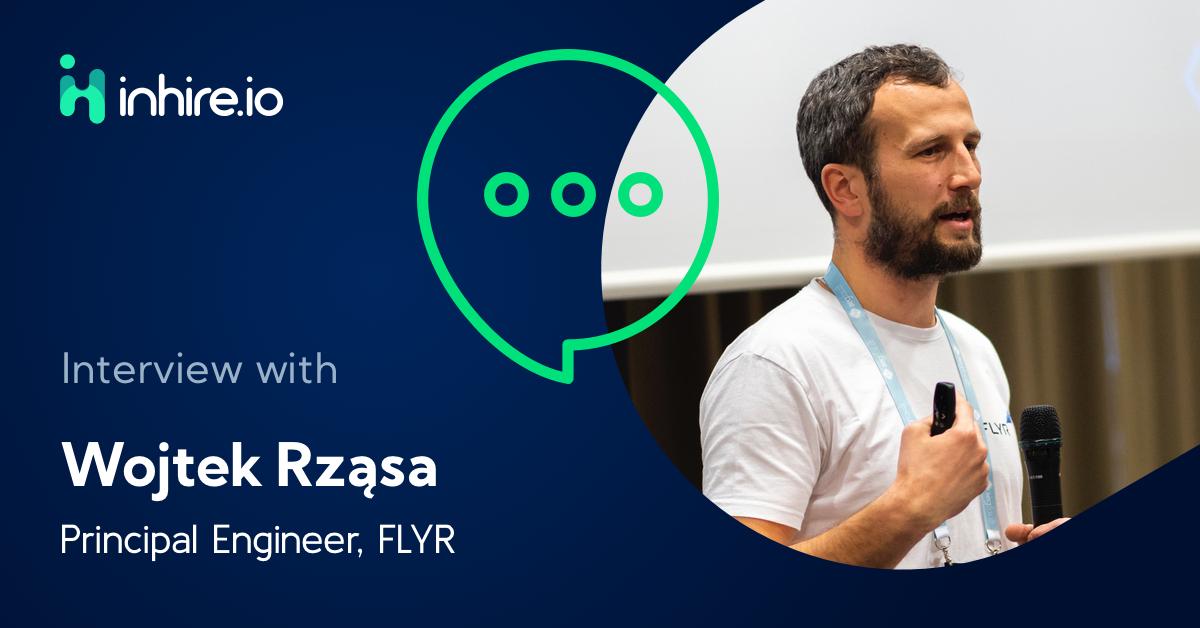 Overcoming technical challenges is what we do – Wojtek Rząsa, FLYR Labs