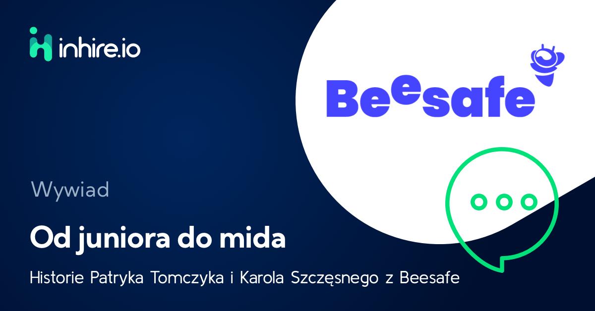 Od juniora do mida – historie Patryka Tomczyka i Karola Szczęsnego z Beesafe